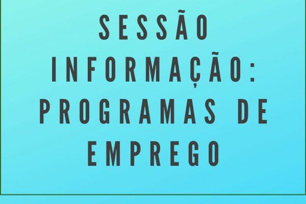 SESSÃO DE INFORMAÇÃO: PROGRAMAS DE EMPREGO – SÃO VICENTE