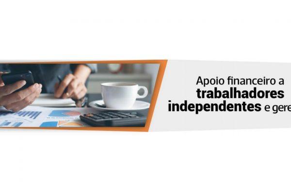 APOIO FINANCEIRO A TRABALHADORES INDEPENDENTES E GERENTES